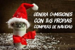 🎁 Método para conseguir comisiones con tus propias compras de afiliados estas Navidades 💸