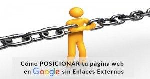 Cómo exprimir el potencial de tu página para posicionar en Google sin enlaces externos